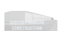 Airport Hangar Construction
