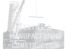 Textile and Manufacturing Construction